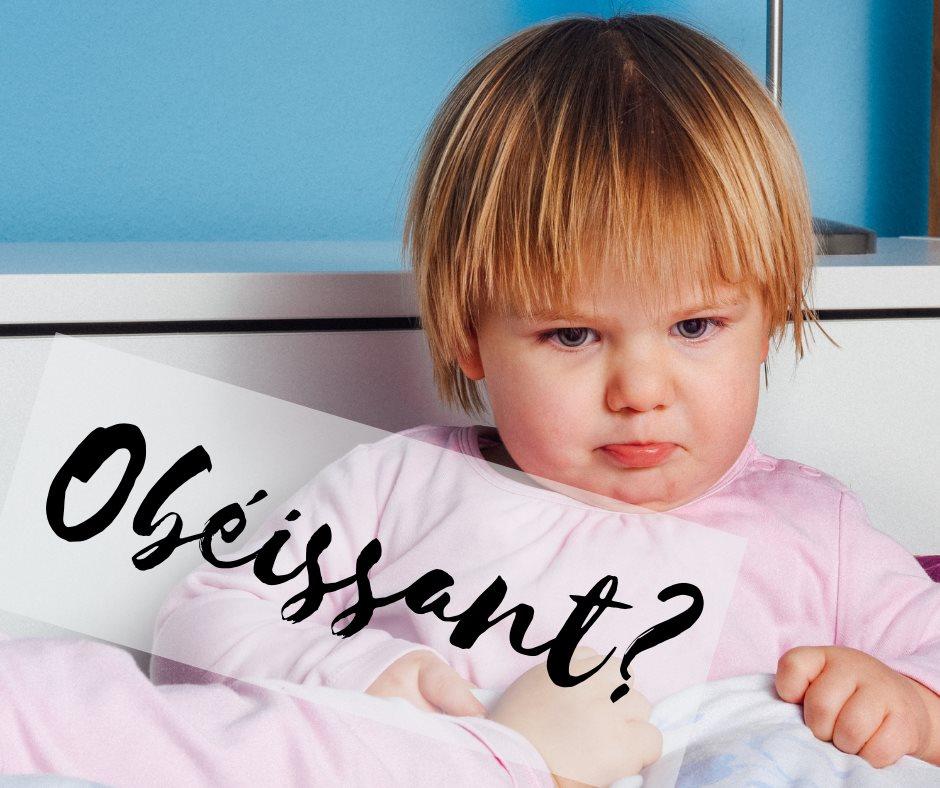 L'obéissance déresponsabilise nos enfants.